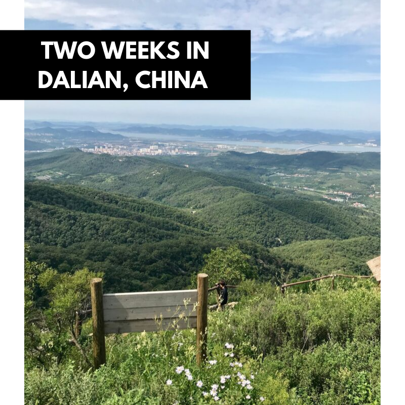 My life in Dalian, China after two weeks