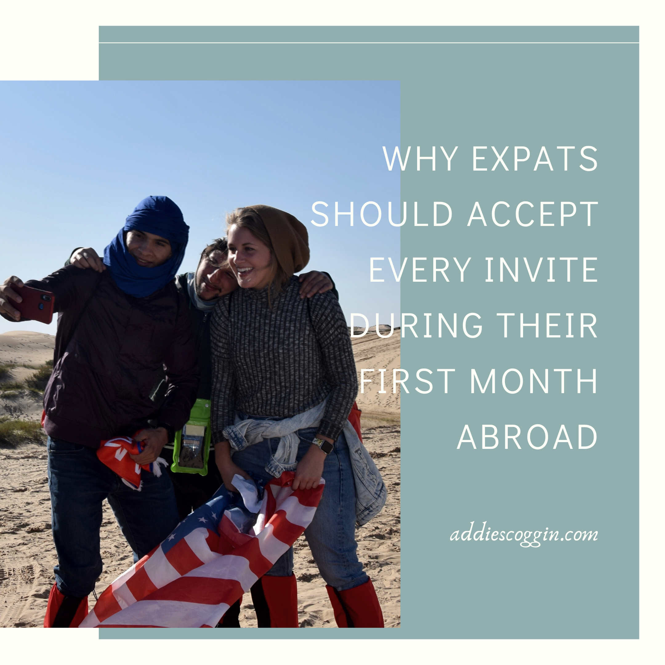 Why Expats Should Accept Every Invite During Their First Month Abroad