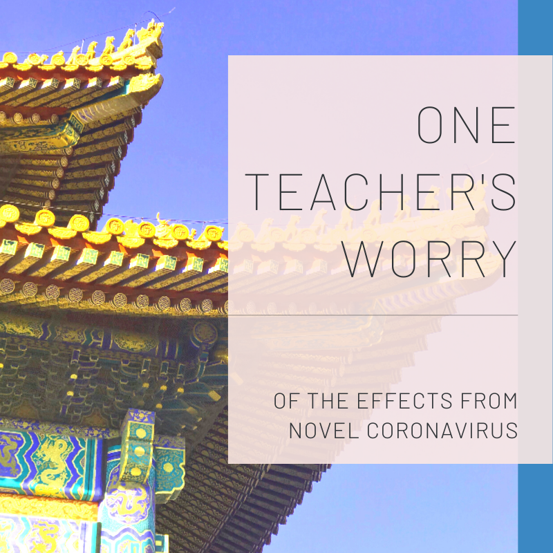 One teacher's worry of the effects from the novel coronavirus